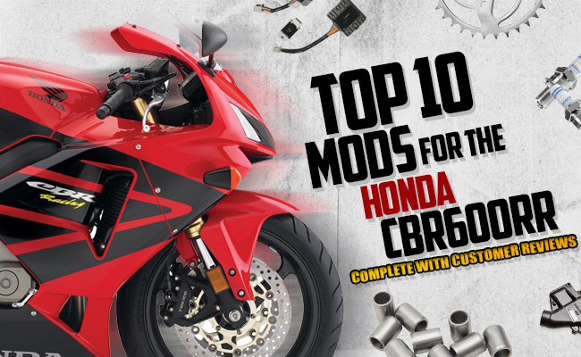 Riders Choice: Top 10 Mods for the Honda CBR600RR