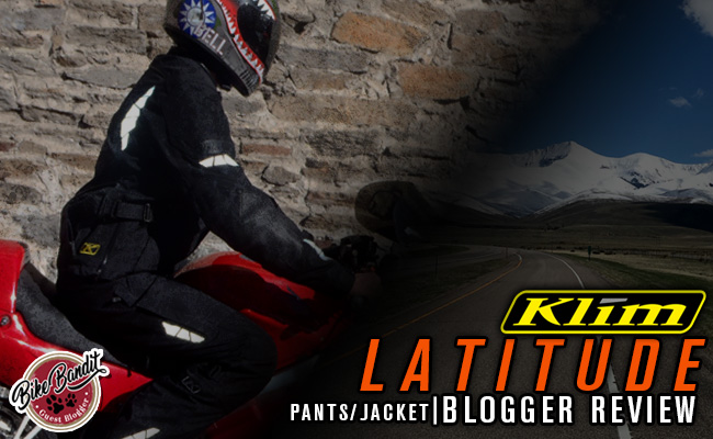 BikeBandit Guest Blogger Series: Klim Latitude Pant and Jacket Review