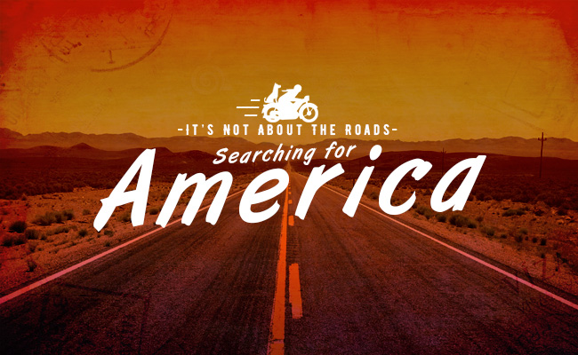BikeBandit.com Guest Blogger Series: It's Not About The Roads-Searching For America