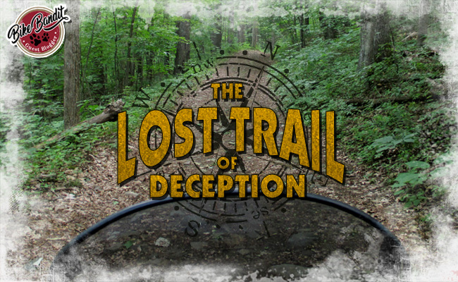 BikeBandit Guest Blogger Series: The Lost Trail of Deception
