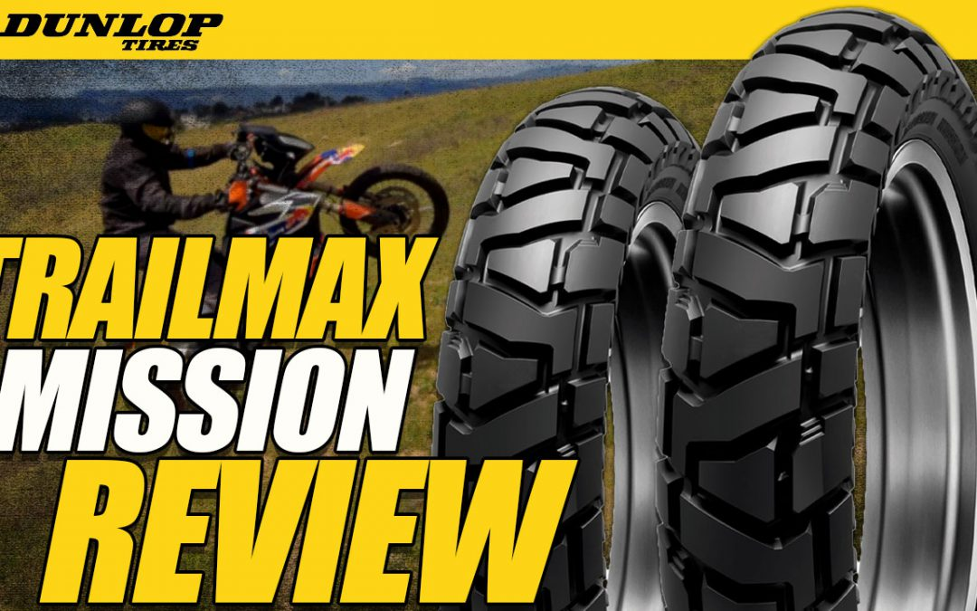 Dunlop TrailMax Mission – Adventure Tire Review